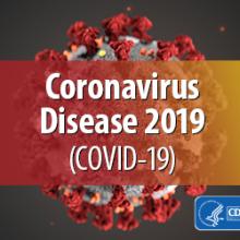 Coronavirus Disease 2019 (COVID-19) information